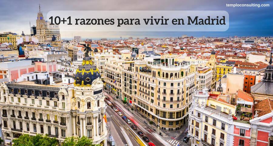 razones para vivir en Madrid