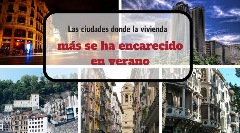 Título - ciudades donde la vivienda más se ha encarecido en Verano