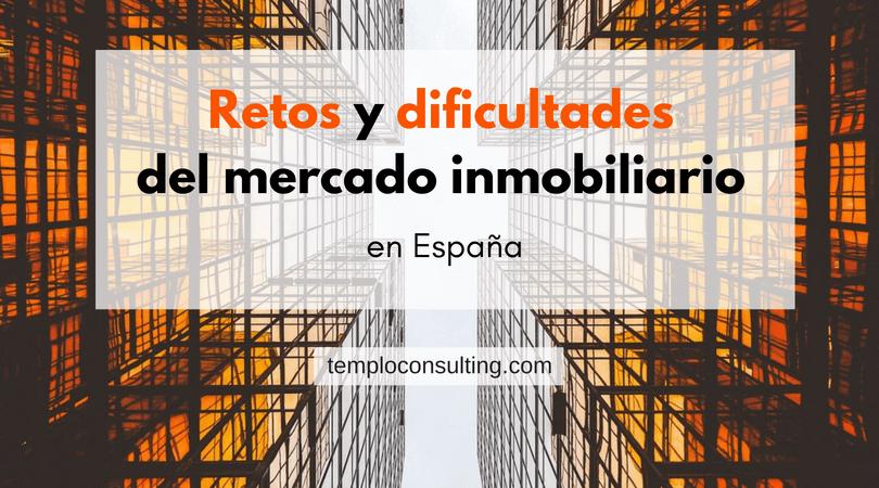 Título - Retos y dificultades del mercado inmobiliario en España
