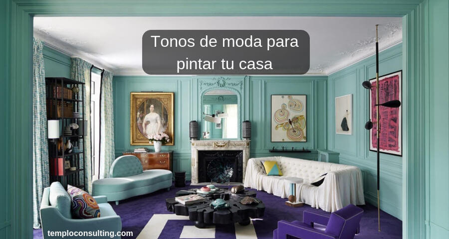 tonos de moda para pintar tu casa