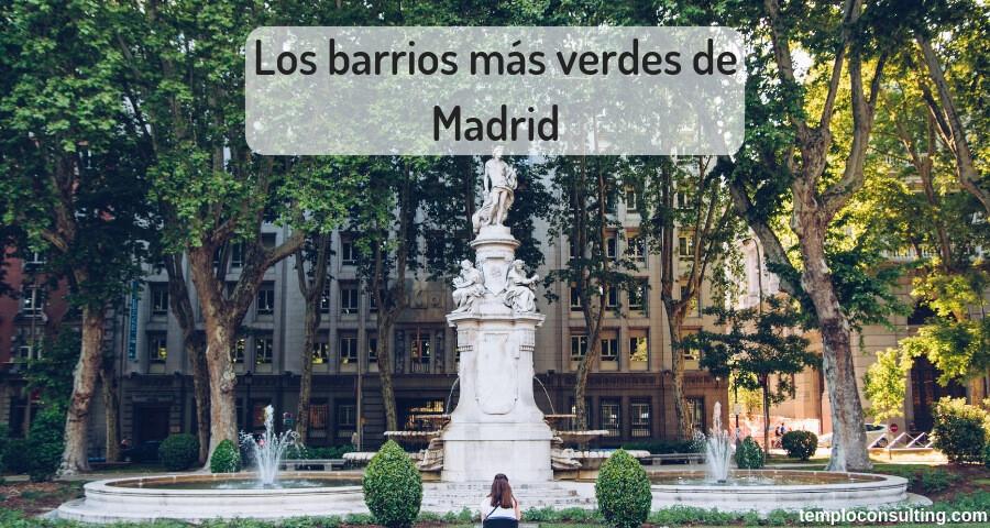Analizamos los barrios más verdes de Madrid