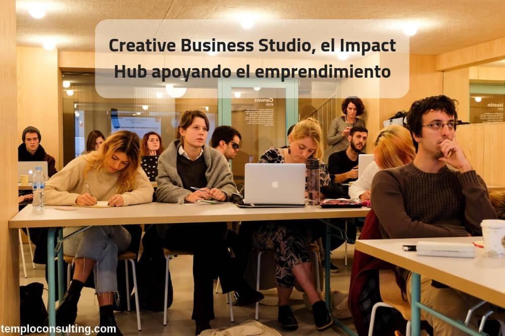 Alumnos del Creative Business Studio del Impact Hub