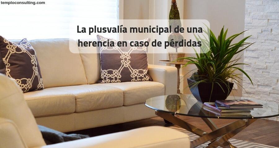 La plusvalía municipal de una herencia en caso de pérdidas
