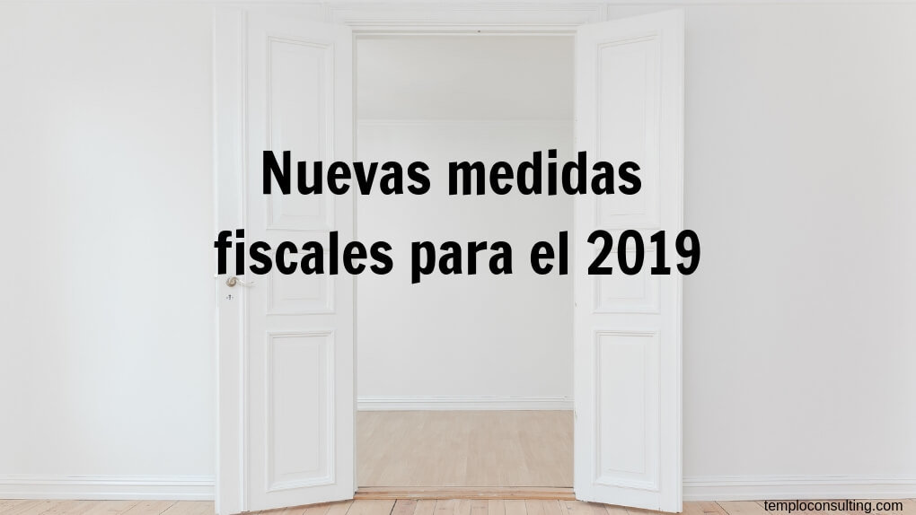 nuevas medidas fiscales para el 2019