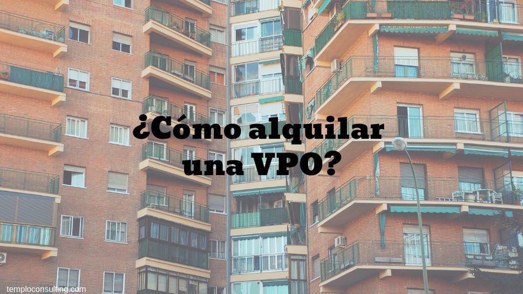 Cómo alquilar una VPO en Madrid