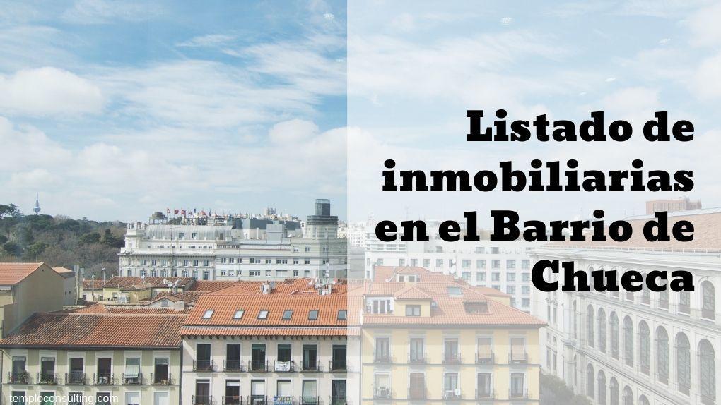 Listado de inmobiliarias sin comisión en Chueca