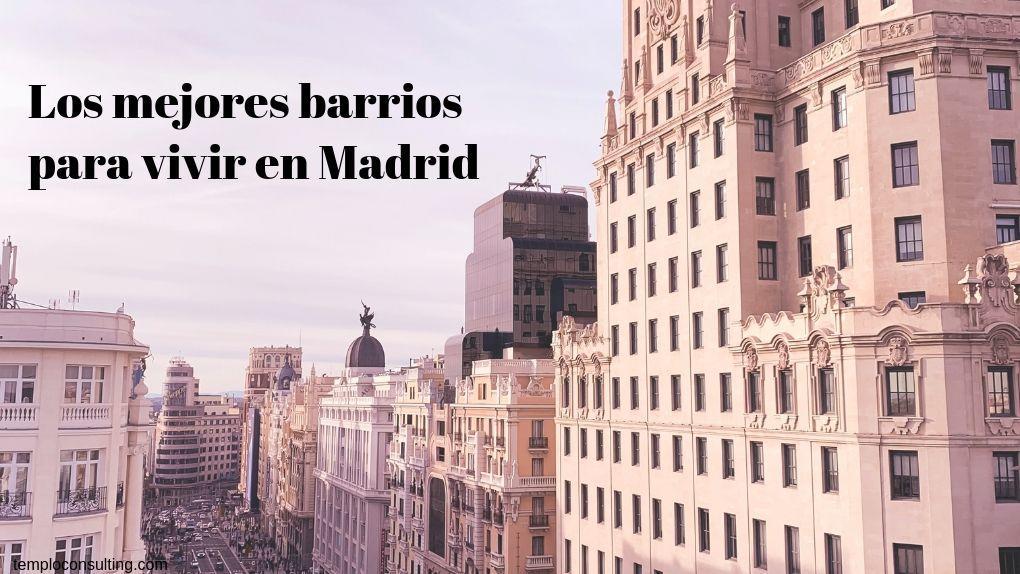 mejores barrios de Madrid