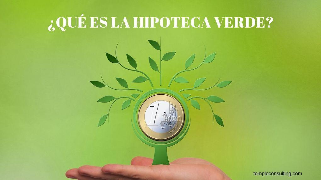 ventajas de una hipoteca verde