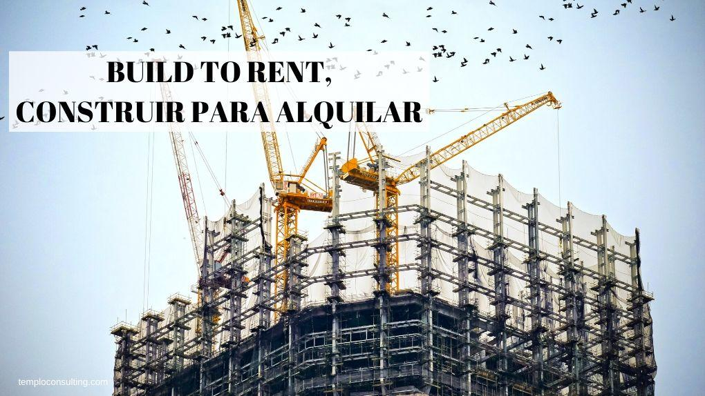 BUILD TO RENT