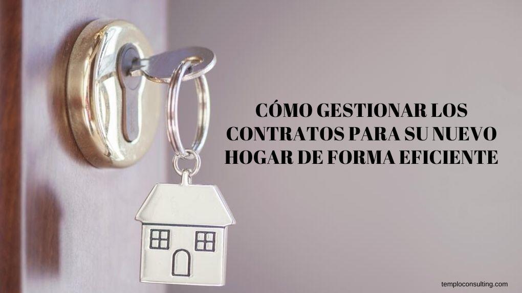 gestiona los contratos de tu casa de forma eficiente