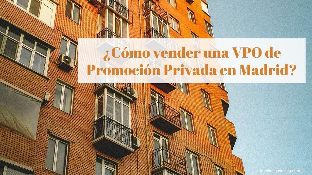 Vende tu VPO de Promoción Privada en Madrid con especialistas como Templo Consulting