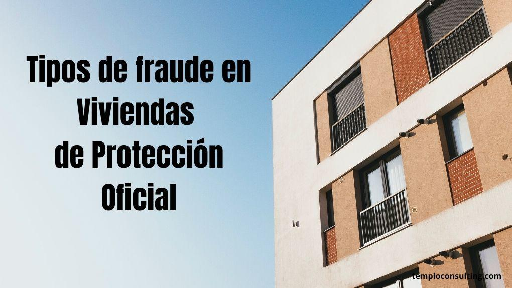Los fraudes más comunes en las VPO