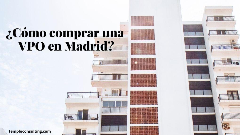 Requisitos y obligaciones para comprar una VPO en Madrid