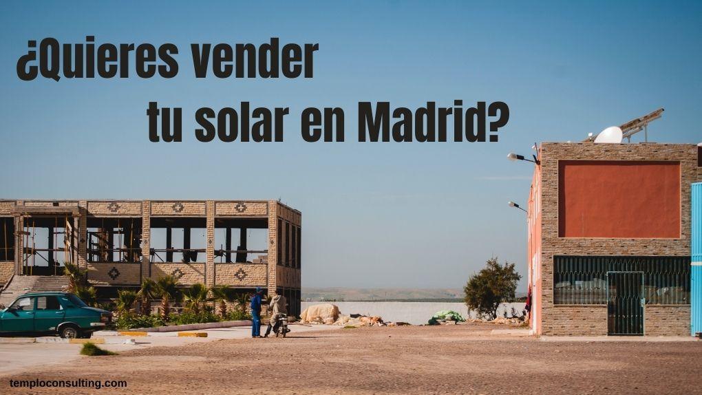 Te ayudamos a vender tu solar en Madrid